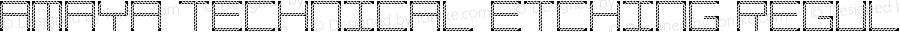 Amaya Technical Etching Regular Version 1.0