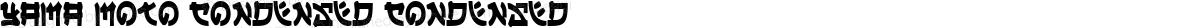 Yama Moto Condensed Condensed