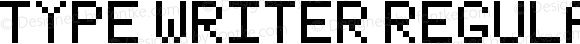 Type Writer Regular Version 1.0