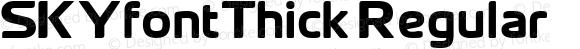 SKYfontThick Regular Macromedia Fontographer 4.1 02/01/2003