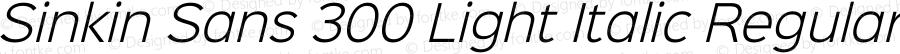 Sinkin Sans 300 Light Italic