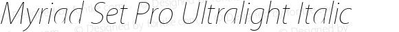 Myriad Set Pro Ultralight Italic