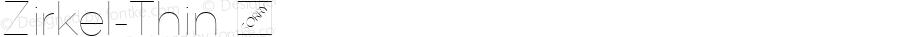 Zirkel-Thin ☞ Version 1.000;PS 001.000;hotconv 1.0.70;makeotf.lib2.5.58329 DEVELOPMENT;com.myfonts.easy.ondrej-kahanek.zirkel.thin.wfkit2.version.4cuu