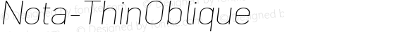 Nota-ThinOblique ☞ Version 001.000;com.myfonts.easy.wiescherdesign.nota.thin-oblique.wfkit2.version.4nDB