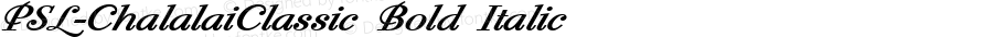 PSL-ChalalaiClassic Bold Italic Version 1.000 2006 initial release