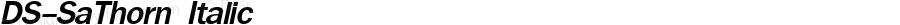 DS-SaThorn Italic Version 1.000 2006 initial release