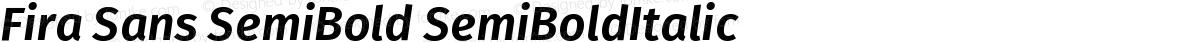 Fira Sans SemiBold SemiBoldItalic