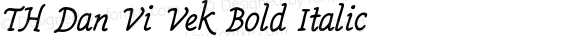 TH Dan Vi Vek Bold Italic Version 1.03 2015 by Fontcraft : Jutipong Poosumas