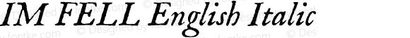 IM FELL English Italic