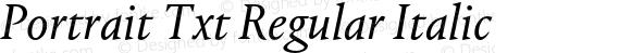 Portrait Txt Regular Italic
