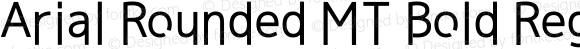 Arial Rounded MT Bold Regular Version 1.51x