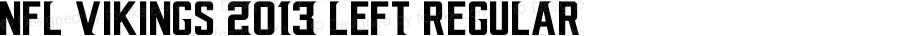 NFL Vikings 2013 Left Regular Version 1.00 February 19, 2015, initial release