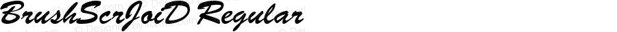 BrushScrJoiD Regular Macromedia Fontographer 4.1.5 31‐07‐2003
