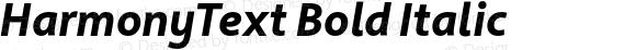 HarmonyText Bold Italic 001.001