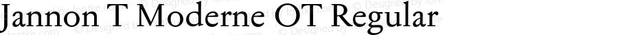 Jannon T Moderne OT Regular Version 1.000;PS 001.000;hotconv 1.0.38