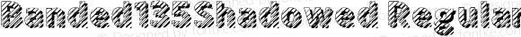 Banded135Shadowed Regular Version 1.0; 2001; initial release