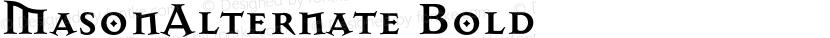 MasonAlternate Bold Preview Image