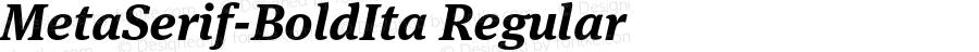 MetaSerif-BoldIta Regular 7.502