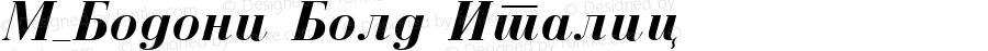 M_Bodoni Bold Italic 1.0 Sun May 16 22:07:57 1993