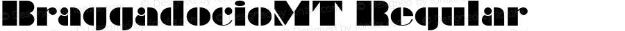 BraggadocioMT Regular Macromedia Fontographer 4.1 3/05/00
