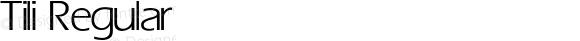 Tili Regular Converted from E:\WINDOWS\POWERPAK\Tili.FF1 by ALLTYPE