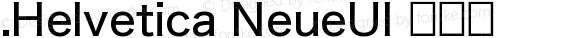 .Helvetica NeueUI 常规体