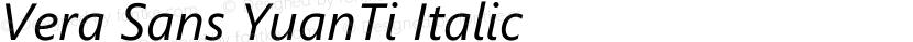 Vera Sans YuanTi Italic Preview Image