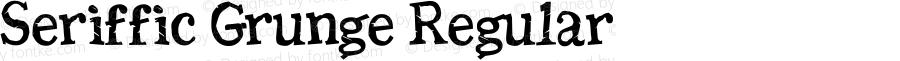 Seriffic Grunge Regular