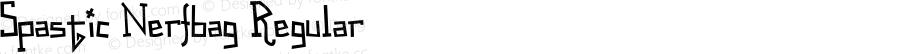 Spastic Nerfbag Regular Macromedia Fontographer 4.1 1/15/02