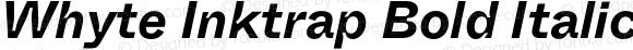 Whyte Inktrap Bold Italic