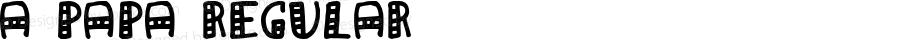 a Papa Regular Macromedia Fontographer 4.1.4 98‐04‐26