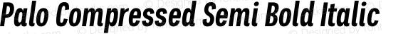 Palo Compressed Semi Bold Italic