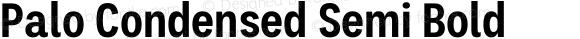 Palo Condensed Semi Bold