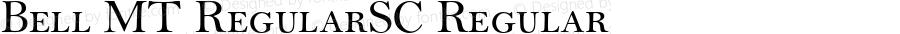 Bell MT RegularSC Regular OTF 1.0;PS 001.004;Core 1.0.22