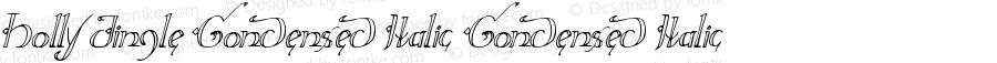 Holly Jingle Condensed Italic Condensed Italic Version 1.0; 2015