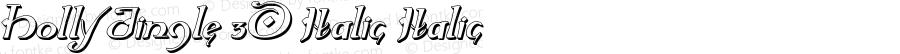 Holly Jingle 3D Italic Italic Version 1.0; 2015