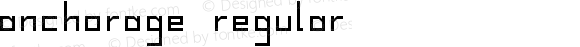 Anchorage Regular Version 1.000;PS 001.000;hotconv 1.0.70;makeotf.lib2.5.58329