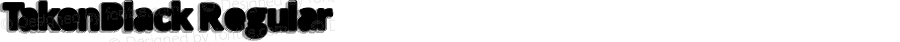TakenBlack Regular Version 1.00 December 6, 2015, initial release