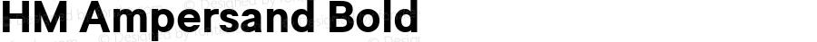HM Ampersand Bold Version 1.20 - ESQ
