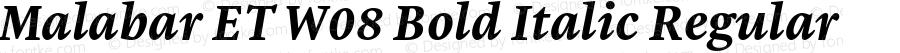Malabar ET W08 Bold Italic Regular Version 1.00