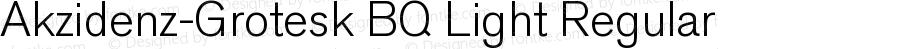 Akzidenz-Grotesk BQ Light Regular 001.001