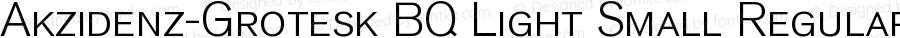 Akzidenz-Grotesk BQ Light Small Regular 001.001