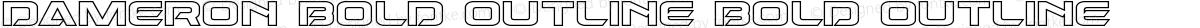 Dameron Bold Outline Bold Outline