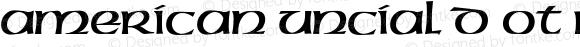 American Uncial D OT Regular OTF 1.001;PS 1.05;Core 1.0.27;makeotf.lib(1.11)