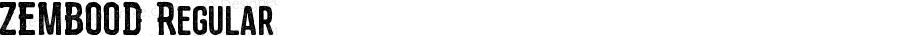 ZEMBOOD Regular Version 1.00 February 12, 2016, initial release