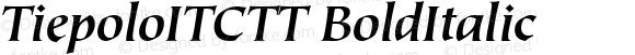 TiepoloITCTT BoldItalic Version 1.00