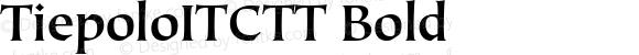 TiepoloITCTT Bold Version 1.00