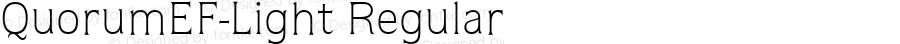 QuorumEF-Light Regular OTF 1.100;PS 001.001;Core 1.0.29