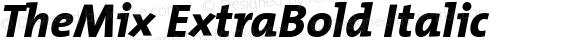 TheMix ExtraBold Italic 1.0