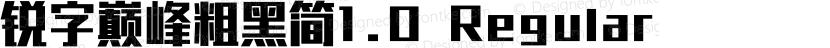 锐字巅峰粗黑简1.0 Regular Preview Image